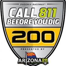 NASCAR Xfinity Series; Call 811 Before You Dig 200 presented by Arizona 811